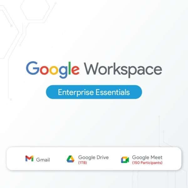 Google Workspace Enterprise Essentials
